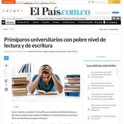Primíparos universitarios con pobre nivel de lectura y de escritura - Cali - El País