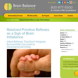 Primitive Reflexes & Developmental Delay