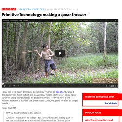 Primitive Technology: making a spear thrower / Boing Boing