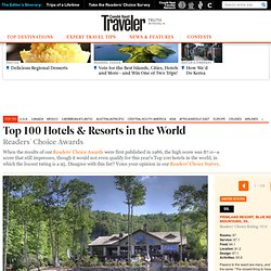 Top 100 Hotels & Resorts in the World
