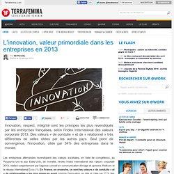 L'innovation, valeur primordiale dans les entreprises en 2013