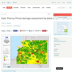 ReliefWeb » Map » Haiti: Port-au-Prince damage assessment by blo