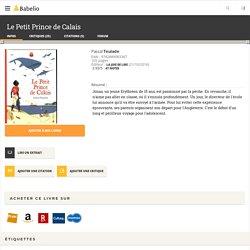Le Petit Prince de Calais - Pascal Teulade
