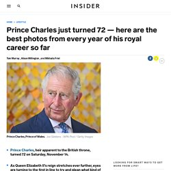 Prince Charles just turned 72 — here are the best photos from every year of his royal career so far
