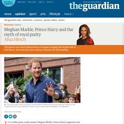 Prince Harry, Meghan Markle and the myth of royal purity
