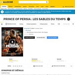 Prince of Persia : les sables du temps - film 2010