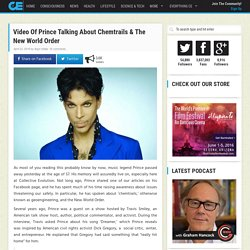 Video Of Prince Talking About Chemtrails & The New World Order