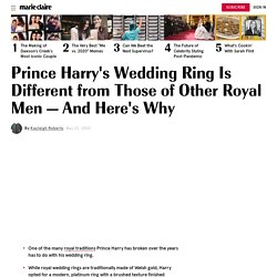 Prince Harry's Wedding Ring Is Different from Those of Other Royal Men for a Few Reasons