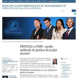 PRINCE2 vs PMP : Quelle méthode de gestion de projet choisir? Blog de la Gouvernance et du Management IT