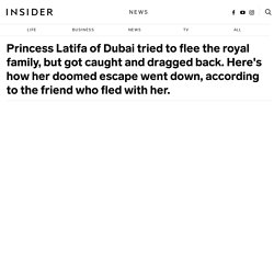 Princess Latifa friend interview on their doomed escape from Dubai