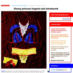 Disney princess lingerie sets introduced / Boing Boing
