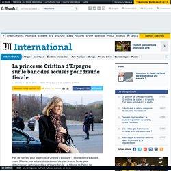 La princesse Cristina d'Espagne surlebanc desaccusés pour fraude fiscale