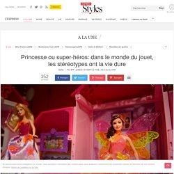 Princesse ou super-héros: dans le monde du jouet, les stéréotypes ont la vie dure