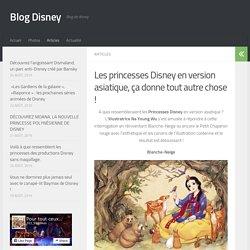 Les princesses Disney en version asiatique, ça donne tout autre chose ! - Blog Disney