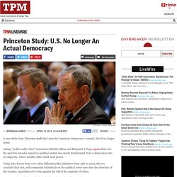 Princeton Study: U.S. No Longer An Actual Democracy