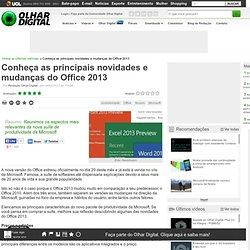 Conheça as principais novidades e mudanças do Office 2013 - CometBird
