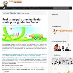 Prof principal : une feuille de route pour guider vos élèves de 3eLeWebPédagogique