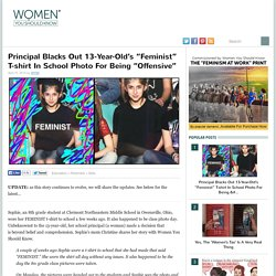 """Principal Blacks Out 13-Year-Old's """"Feminist"""" T-shirt In School Photo For Being """"Offensive"""""""