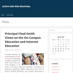 Principal Chad Smith Views on the On-Campus Internet Education