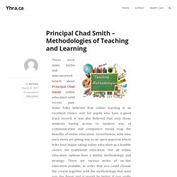 Principal Chad Smith - Methodologies of Teaching and Learning