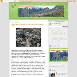 Ciencia Guayana: Minería ilegal en Guayana: principal problema ambiental del 2005