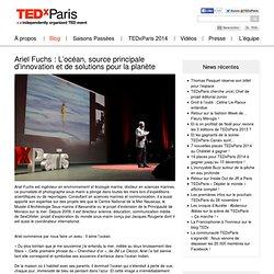 Ariel Fuchs : L'océan, source principale d'innovation et de solutions pour la planète
