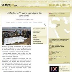 Le Captagon®, arme principale des jihadistes