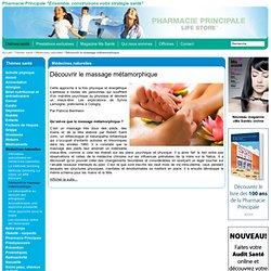 Pharmacie Principale: Découvrir le massage métamorphique