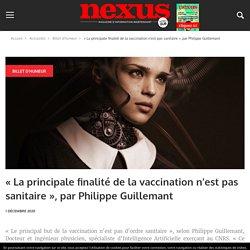 « La principale finalité de la vaccination n'est pas sanitaire », par Philippe Guillemant
