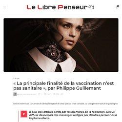 24 nov. 2020 « La principale finalité de la vaccination n'est pas sanitaire », par Philippe Guillemant