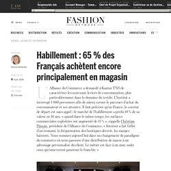 Habillement : 65 % des Français achètent encore principalement en magasin - Actualité : distribution (#994261)