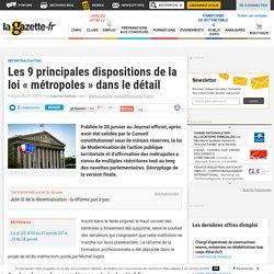 Les 9 principales dispositions de la loi « métropoles » dans le détail