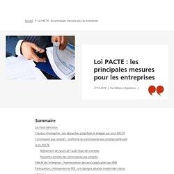 Loi PACTE : les principales mesures pour les entreprises