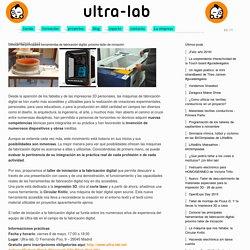 Conocer las principales herramientas de fabricación digital: próximo taller de iniciación