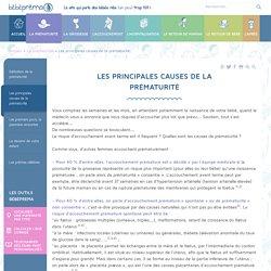 Naissance prématurée : Les principales causes de prématurité - BébéPréma.fr