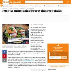 10 fuentes principales de proteínas vegetales