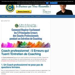 Comment Repérer et Corriger les 5 Principales Erreurs Techniques que font les Coachs Débutants - Planete Coaching