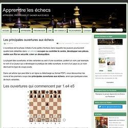 Les principales ouvertures aux échecs (en ligne ou à télécharger en PDF)