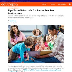 Tips From Principals for Better Teacher Evaluations