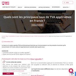 Quels sont les principaux taux de TVA applicables en France ? - Ça Compte Pour Moi