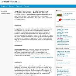 Les principaux remèdes contre l'arthrose cervicales