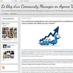 Alexi Tauzin - Le blog d'un Community Manager: Les 14 facteurs principaux qui vont augmenter ou diminuer votre nombre de followers sur Twitter