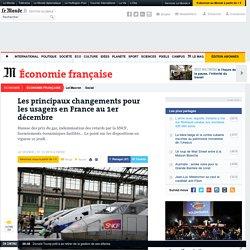 Les principaux changements pour les usagers en France au 1er décembre