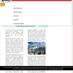 Les principaux acteurs du marché : Croisière : Dossier pratique de voyage