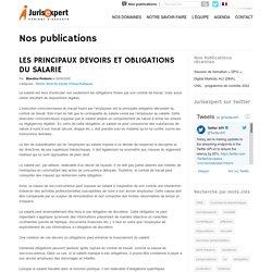 LES PRINCIPAUX DEVOIRS ET OBLIGATIONS DU SALARIE - Avocat Lille