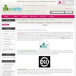 Les principaux labels écologiques, éthiques et équitables du secteur textile