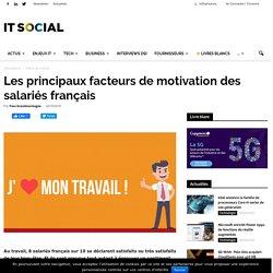 Les principaux facteurs de motivation des salariés français -