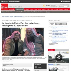 La Jordanie libère l'un des principaux idéologues du djihadisme