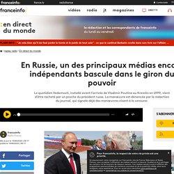 En Russie, un des principaux médias encore indépendants bascule dans le giron du pouvoir