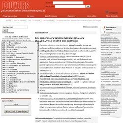 Dossier Internet - Les principaux textes internationaux encadrant le statut des réfugiés
